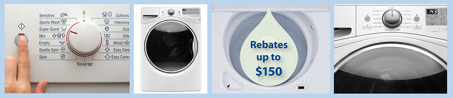 Photos of water efficient washing machines and the graphic text, Rebates of up to $150.