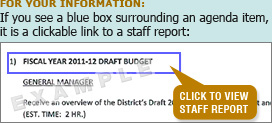 If you see a blue box surrounding an agenda item, it is a clickable link to a staff report.