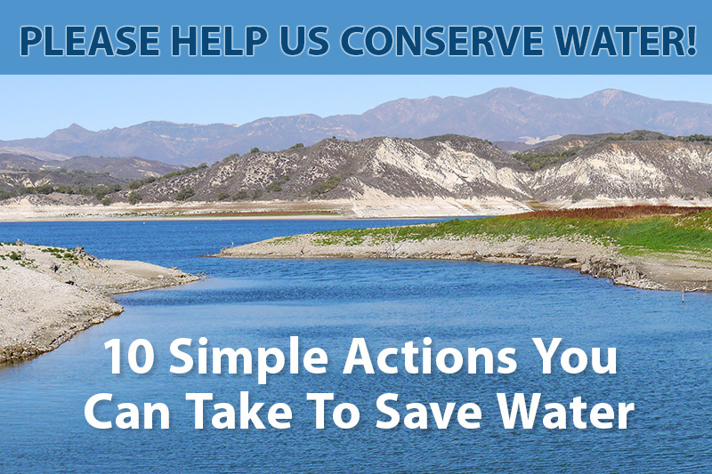 Please help us conserve water. 10 Simple actions you can take to save water.
